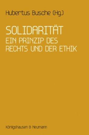 Solidarität: ein Prinzip des Rechts und der Ethik