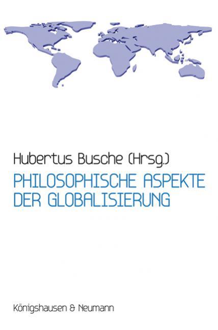 Philosophische Aspekte der Globalisierung