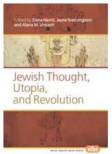 Jewish Thought, Utopia, and Revolution