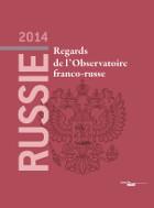 Russie 2014. Regards de l'Observatoire franco-russe