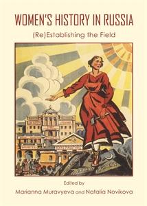 Women's History in Russia: (Re)Establishing the Field
