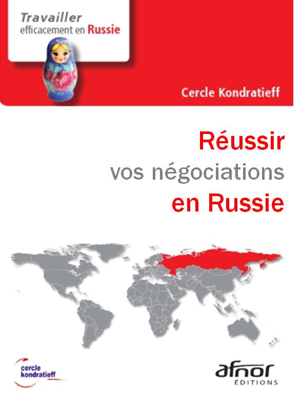 Réussir vos négociations en Russie