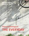 Phenomenology of the Everyday