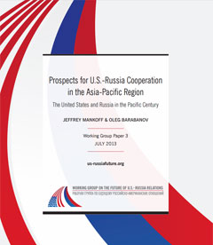 Prospects for US-Russia Cooperation in Asia-Pacific