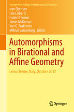 Automorphisms in Birational and Affine Geometry. Levico Terme