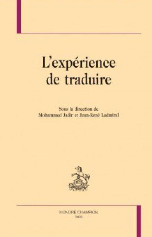 L'experience de traduire