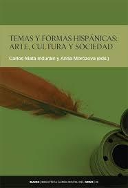 Temas y formas hispánicas: arte, cultura y sociedad