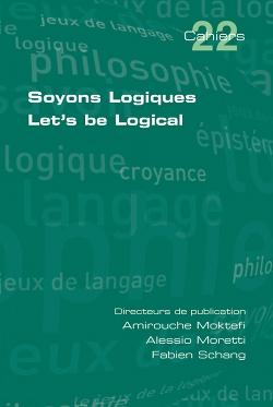 Soyons Logiques / Let Us Be Logical