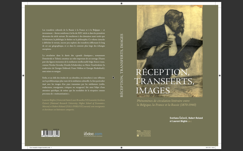 Réception, transferts, images: phénomènes de circulation littéraire entre la Belgique, la France et la Russie (1870-1940)