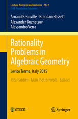 Rationality Problems in Algebraic Geometry Levico Terme, Italy 2015