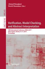 Verification, Model Checking, and Abstract Interpretation. 18th International Conference, VMCAI 2017, Paris, France, January 15–17, 2017, Proceedings