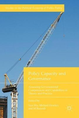 Policy Capacity and Governance. Assessing Governmental Competences and Capabilities in Theory and Practice