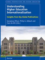 Understanding Higher Education Internationalization. Global Perspectives on Higher Education