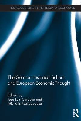 The Influence of German Historical School on Economic Theory and Economic Thought in Russia
