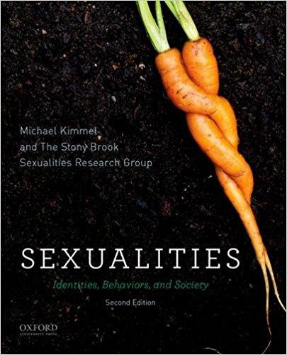 Sexualities: Identities, Behaviors, and Society (2nd Ed)