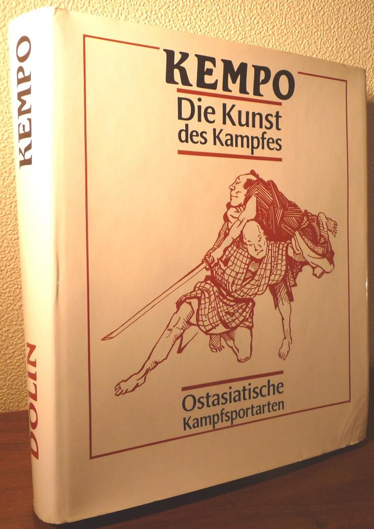 Kempo — die Kunst des Kampfes (Ostasiatische Kampfsportarten: Geschichte und Philosophie)