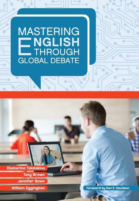 Mastering English through Global Debate. 2nd repr. ed.