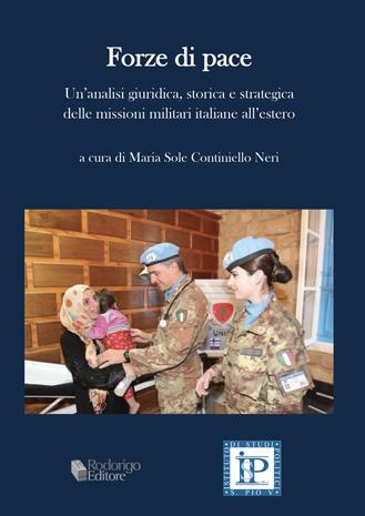 L'inquadramento giuridico delle missioni militari italiane all'estero