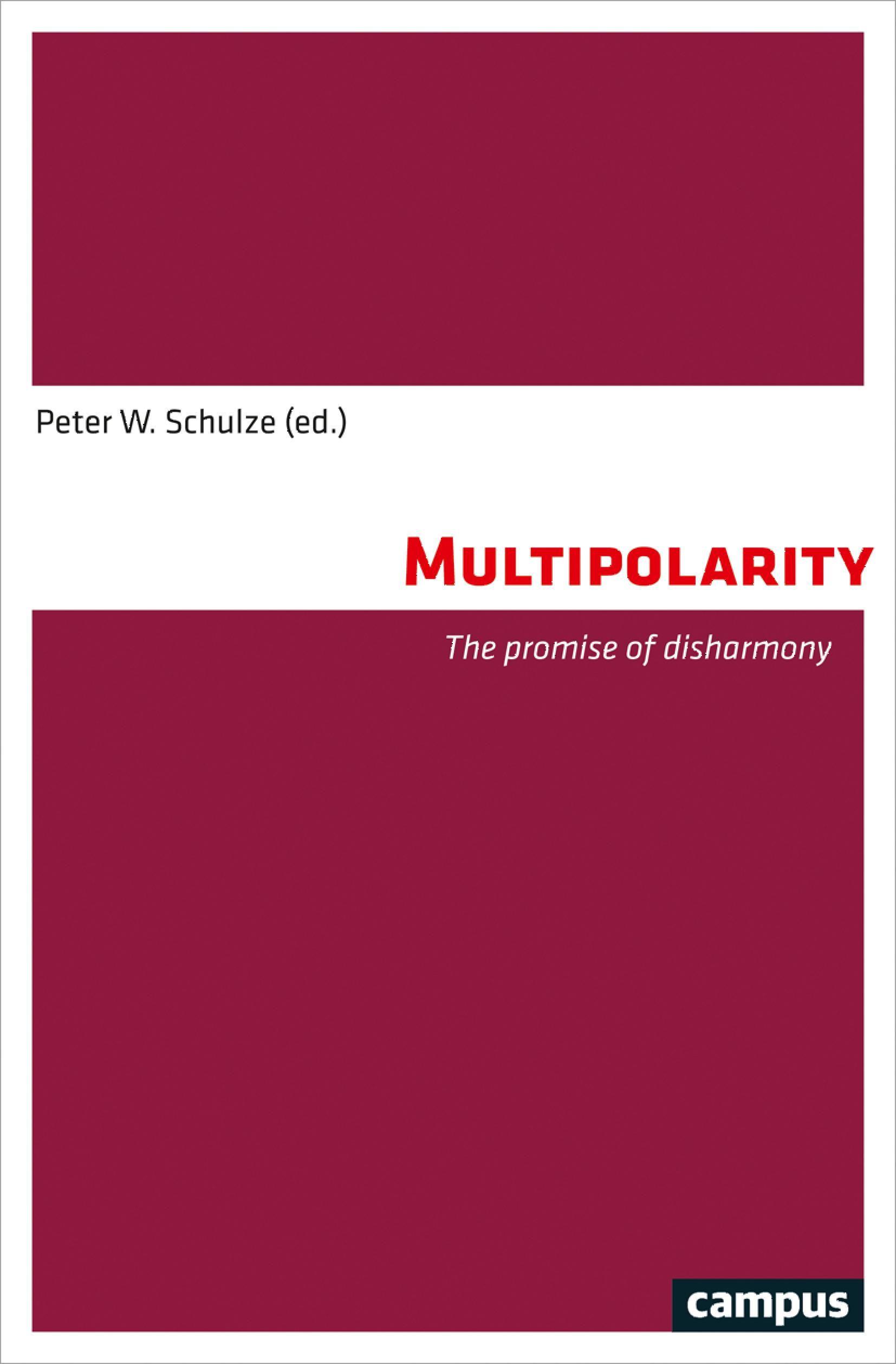 Multipolarity: The promise of disharmony
