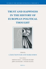 Trust and Happiness in the History of European Political Thought
