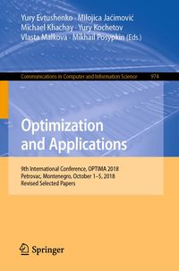 Optimization and Applications 9th International Conference, OPTIMA 2018, Petrovac, Montenegro, October 1–5, 2018, Revised Selected Papers