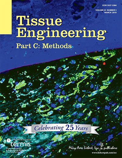 Tissue Engineering Part C: Methods Vol. 25