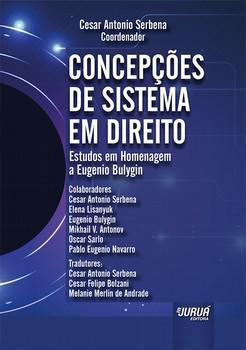 Concepções de sistema em direito: estudos em homenagem a Eugenio Bulygin