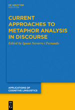 Current Approaches to Metaphor Analysis in Discourse