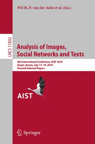 Analysis of Images, Social Networks and Texts. 8th International Conference, AIST 2019, Lecture Notes in Computer Science, Revised Selected Papers