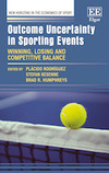 Outcome Uncertainty in Sporting Events: Winning, Losing and Competitive Balance