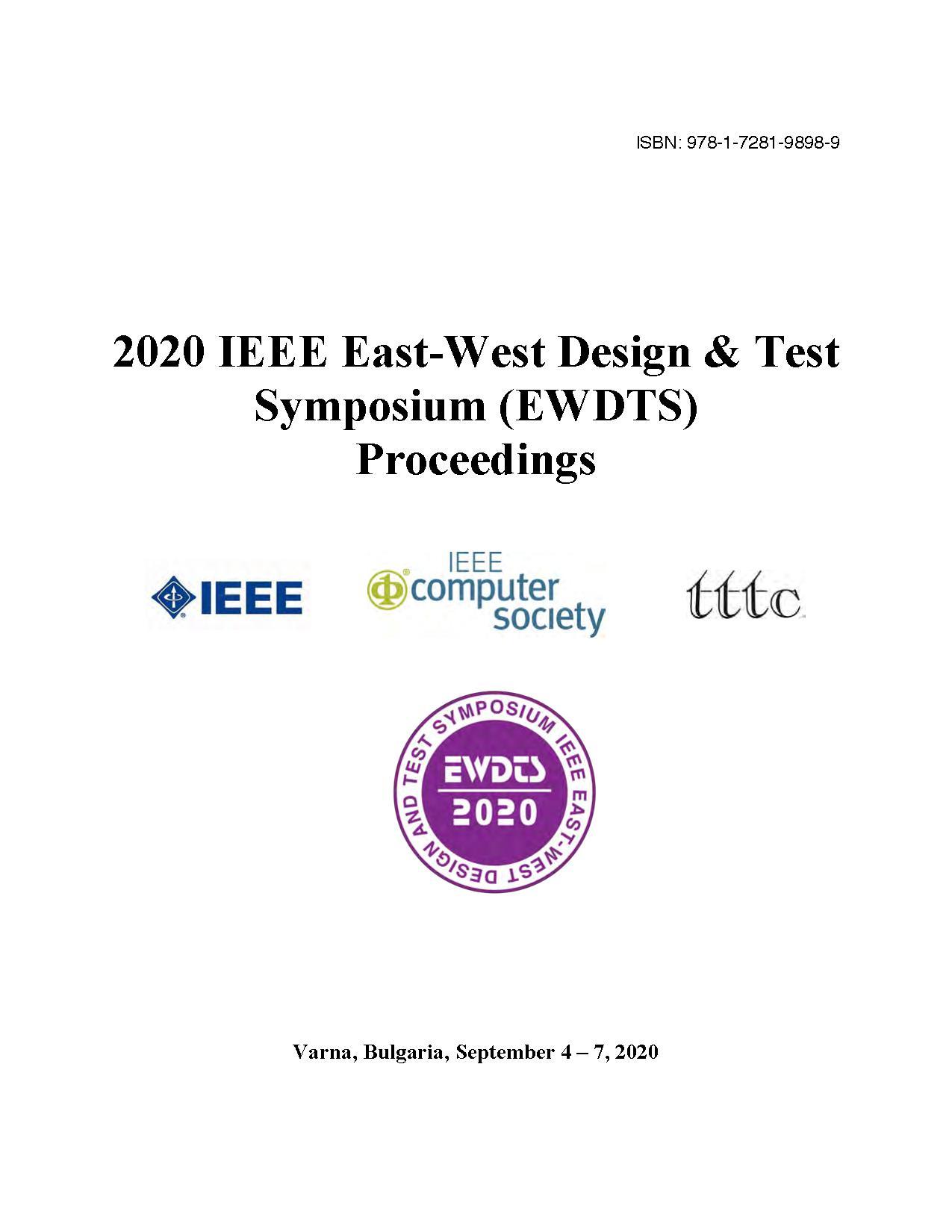 Proceedings 2020 IEEE East-West Design & Test Symposium (EWDTS)