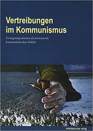 Einführung und Thesen: Zwangsmigration unter kommunistischer Herrschaft