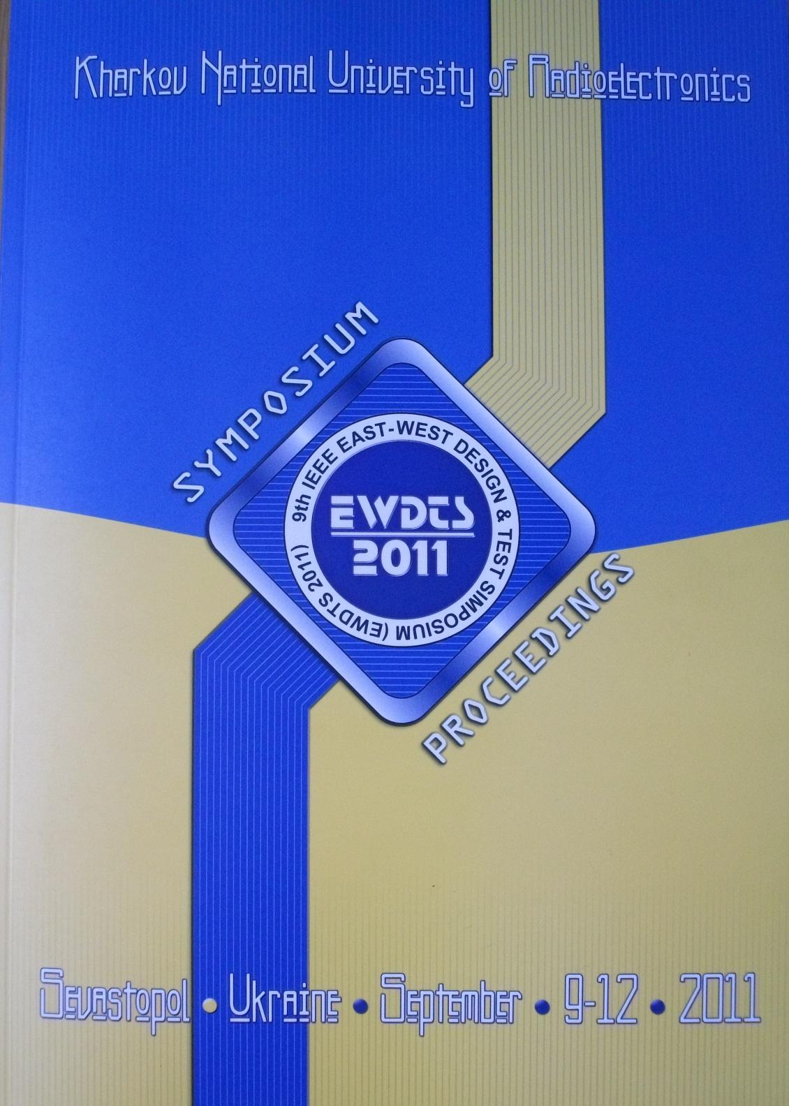Proceedings of IEEE East-West Design & Test Symposium (EWDTS'11)