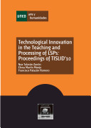 Technological Innovation in the Teaching and Processing of LSPs: Proceedings of TISLID'10