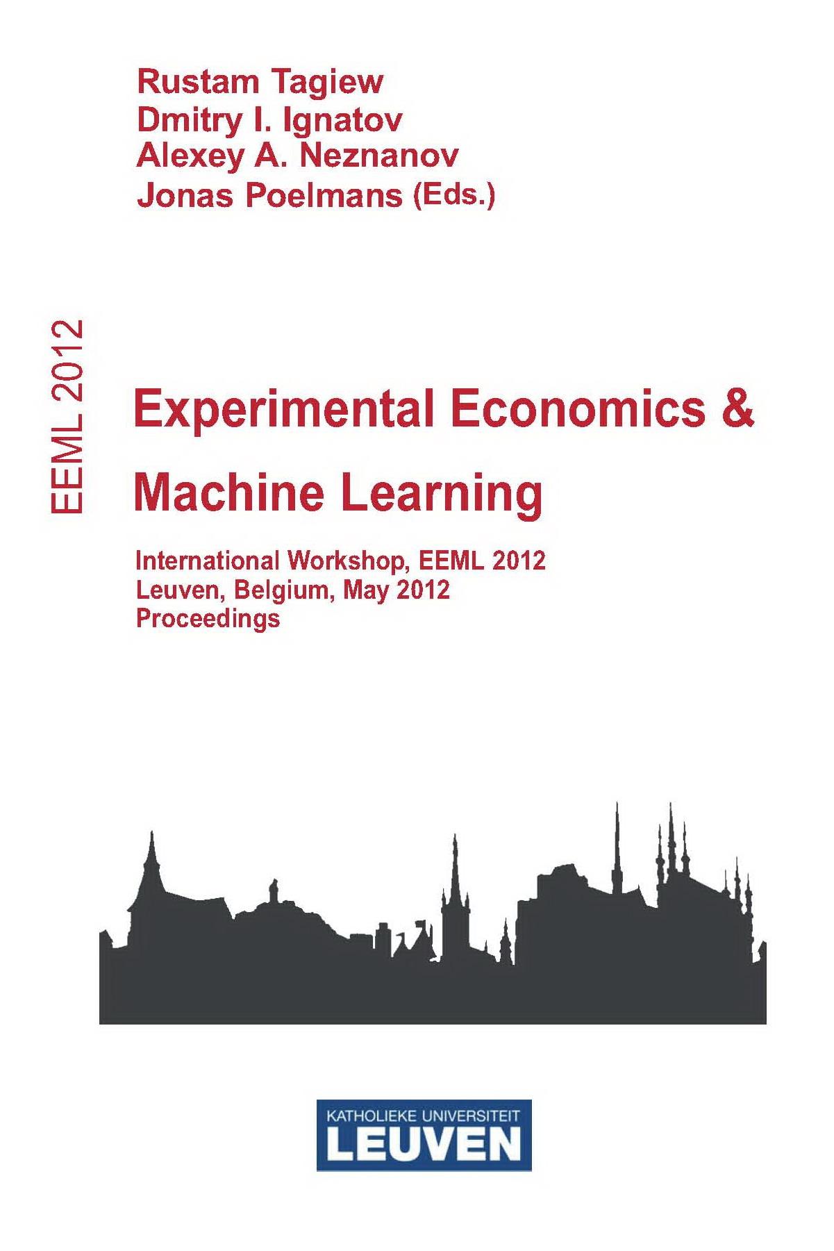 EEML 2012 – Experimental Economics in Machine Learning