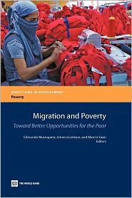 Migration and Poverty: Toward Better Opportunities for the Poor
