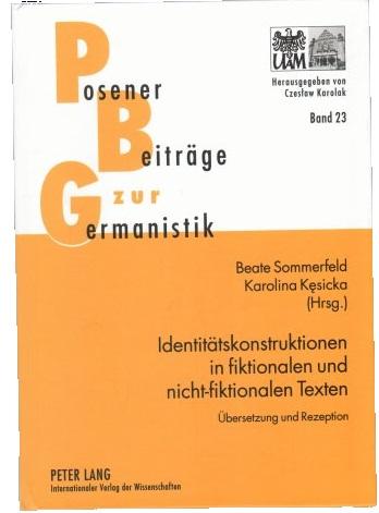 Identitätskonstruktionen in fiktionalen und nicht-fiktionalen Texten. Übersetzung und Rezeption