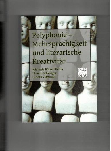 Polyphonie – Mehrsprachigkeit und literarische Kreativität