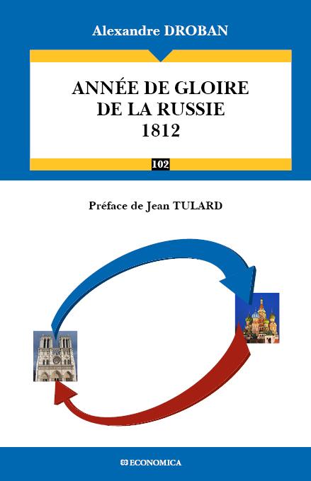 Année de gloire de la Russie 1812