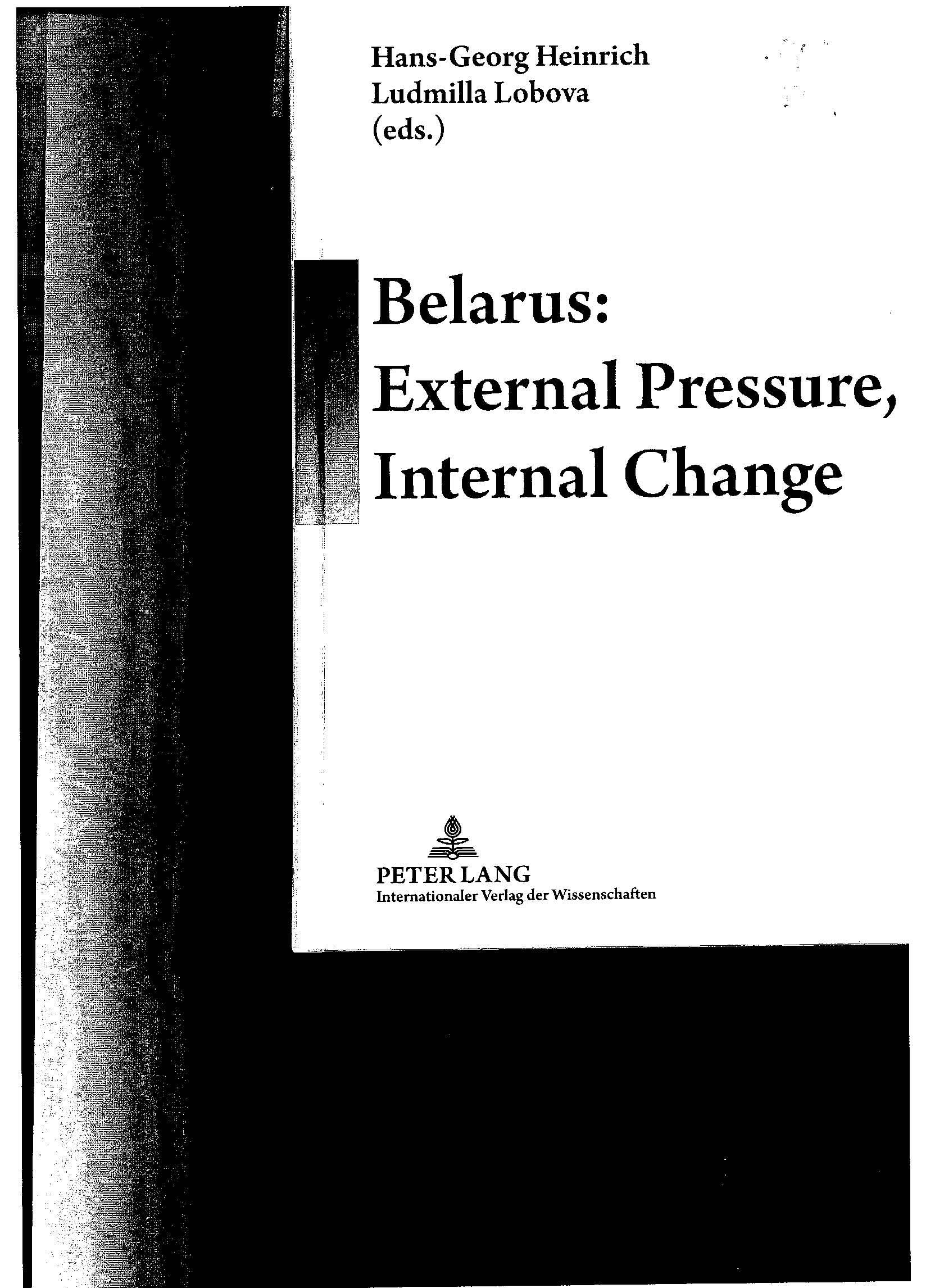 Belarus: External Pressure, Internal Change