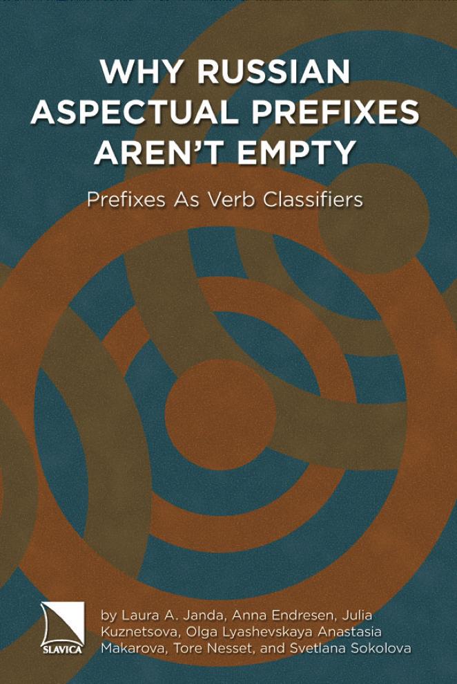 Why Russian aspectual prefixes aren't empty: prefixes as verb classifiers