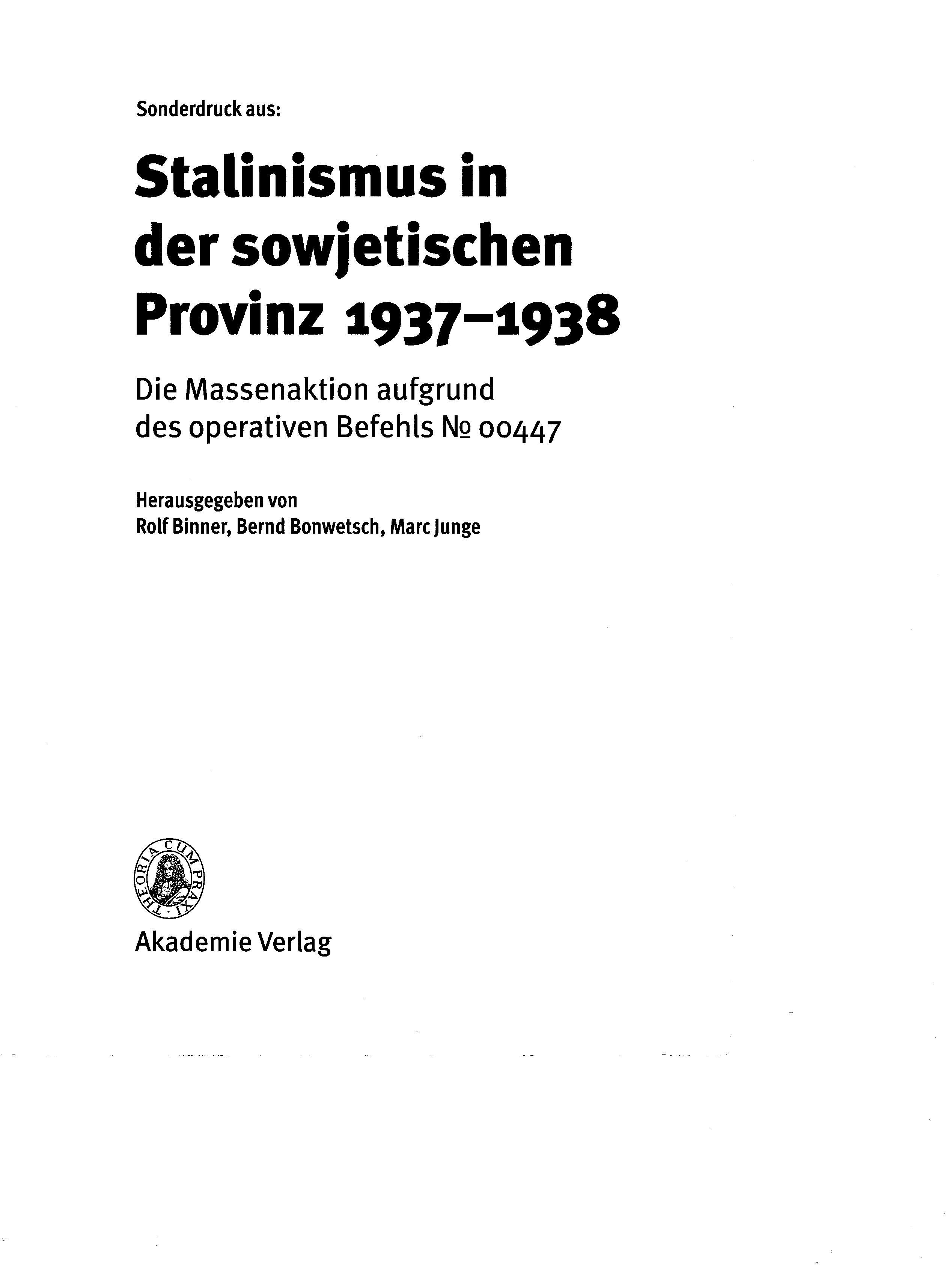 Stalinismus in der sowjettischen Provinz 1937-1938. Die Massenaktion aufgrund des operativen Befehls № 00447