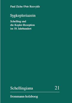 Sygkepleriazein. Schelling und die Kepler-Rezeption im 19. Jahrhundert